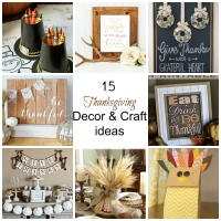 15 Thanksgiving Decor & Craft Ideas
