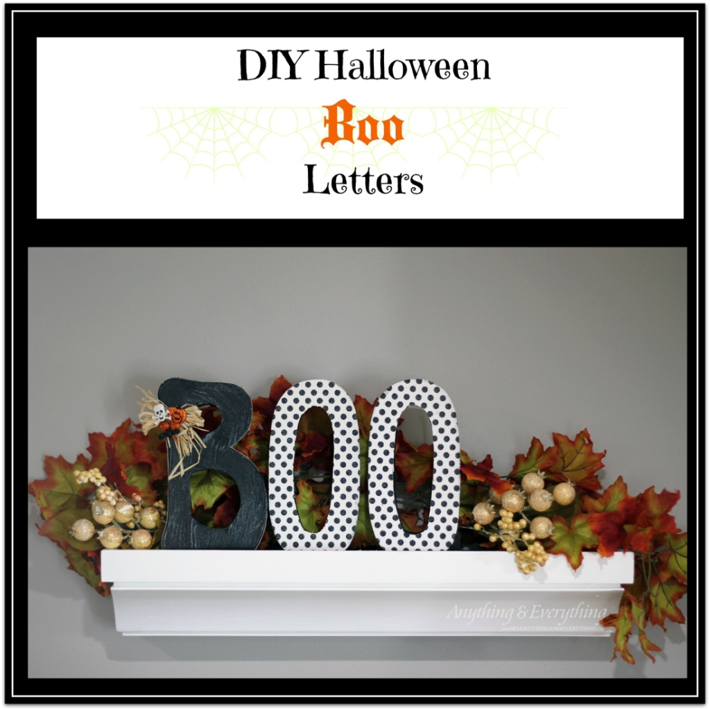 DIY Halloween Boo Letters - Anything & Everything