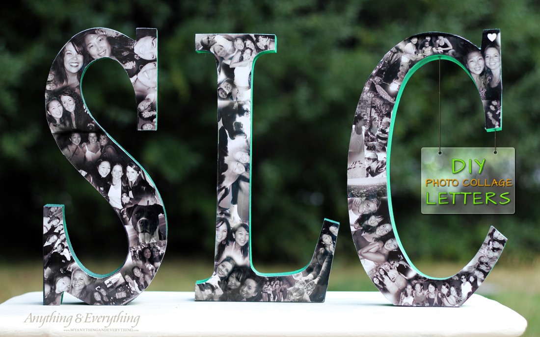 diy photo collage letters anything everything